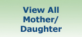 View All Mother/Daughter