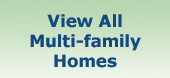 View All Multi-family Homes